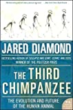 The Third Chimpanzee: The Evolution and Future of the Human Animal (P.S.) (0060845503) by Diamond, Jared M.