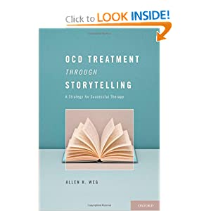 OCD Treatment Through Storytelling: A Strategy for Successful Therapy Allen Howard Weg