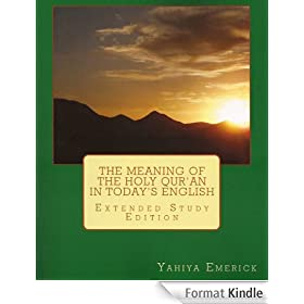The Meaning of the Holy Qur'an in Today's English (English Edition)