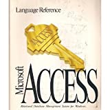 img - for Microsoft Access: Language Reference- Relational Database Management System for Windows book / textbook / text book