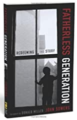 Fatherless Generation: Redeeming the Story