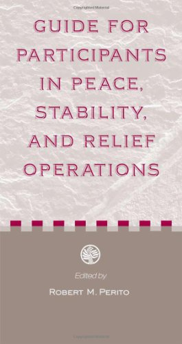 Guide for Participants in Peace, Stability, And Relief Operations
