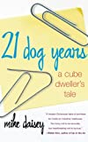 41mclFTcSYL. SL160  21 Dog Years: A Cube Dwellers Tale