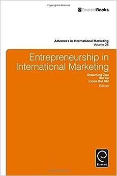Entrepreneurship In International Marketing (Advances In International Marketing)