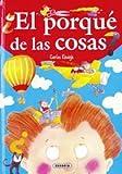 El porque de las cosas (Adivinanzas, chistes.) (Spanish Edition)