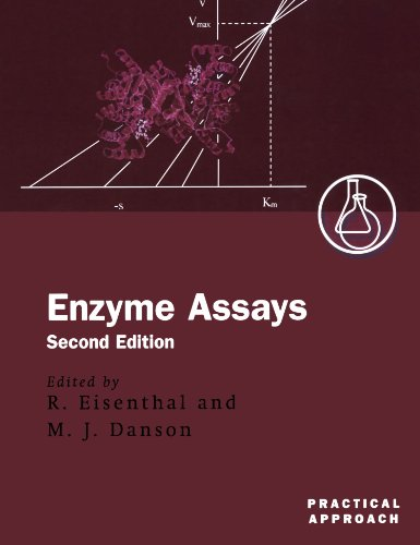 Enzyme Assays: A Practical Approach (The Practical Approach Series)