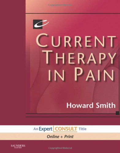 Current Therapy In Pain: Expert Consult: Online And Print, 1E