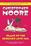 img - for [ Island of the Sequined Love Nun Moore, Christopher ( Author ) ] { Paperback } 2004 book / textbook / text book