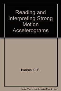 Reading and Interpreting Strong Motion Accelerograms download ebook