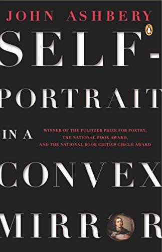Self-Portrait in a Convex Mirror: Poems (Penguin Poets), Ashbery, John