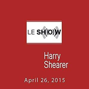Le Show, April 26, 2015 Radio/TV