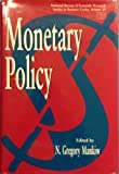 img - for Monetary Policy (National Bureau of Economic Research Studies in Income and Wealth) book / textbook / text book