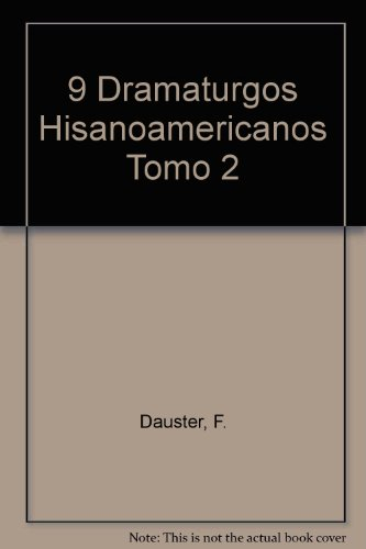 9 Dramaturgos Hisanoamericanos Tomo 2