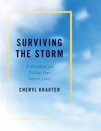 surviving-the-storm-a-workbook-for-telling-your-cancer-story