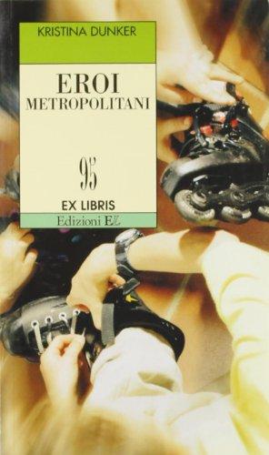 eroi-metropolitani