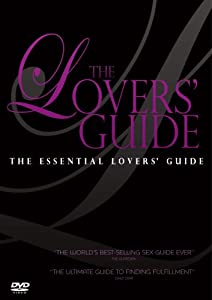 The Lovers' Guide: The Essential Lovers' Guide