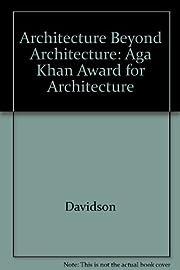 Architecture Beyond Architecture: Creativity…