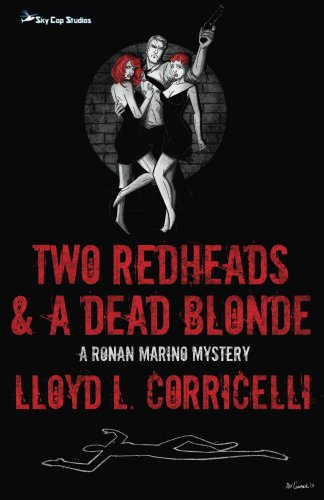 Free Kindle Book : Two Redheads & A Dead Blonde: A Ronan Marino Mystery (Ronan Marino Mystery Series Book 1)