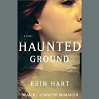 Haunted Ground (       UNABRIDGED) by Erin Hart Narrated by Jennifer McMahon