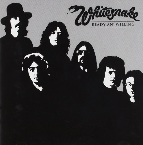 Ready an Willing by Whitesnake