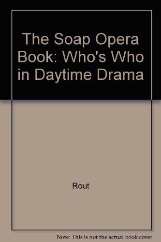 the-soap-opera-book-whos-who-in-daytime-drama
