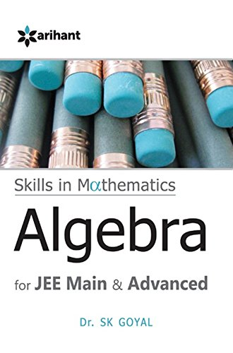 A Textbook of Algebra for JEE Main & Advanced (Old Edition)