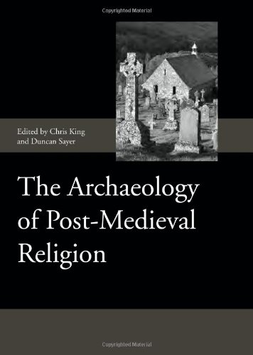 Image for The Archaeology of Post-Medieval Religion (Society for Post Medieval Archaeology Monograph Series)