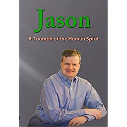 Jason: A Triumph of the Human Spirit