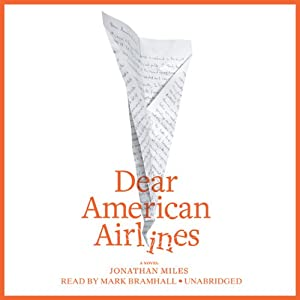 Dear American Airlines | [Jonathan Miles]