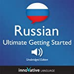 Learn Russian: Ultimate Getting Started with Russian Box Set, Lessons 1-55 |  Innovative Language Learning