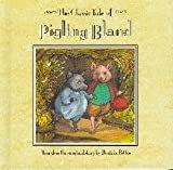 img - for The Classic Tale of: Pigling Bland book / textbook / text book