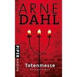 """Totenmesse: Kriminalroman (A-Team, Band 7)von """"Arne Dahl"""""""
