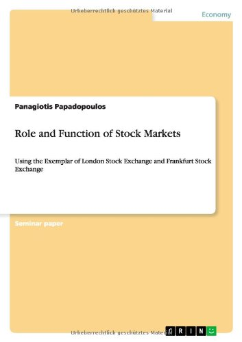 role-and-function-of-stock-markets-using-the-exemplar-of-london-stock-exchange-and-frankfurt-stock-e