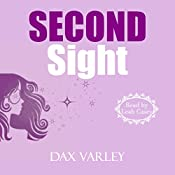 Second Sight: Oracles, Book 2 | Dax Varley