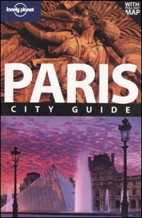 Lonely Planet Paris (City Travel Guide)