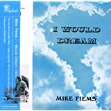 Pop cd, mike fiems, i would deam - lp miniature [002 kr]