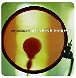 Playback Singers by Damon & Naomi (1998-04-07) 【並行輸入品】