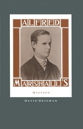 Alfred Marshall's Mission