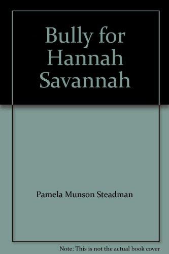 Bully for Hannah Savannah PDF