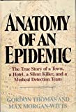Anatomy of an Epidemic (0385143710) by Morgan-Witts, Max