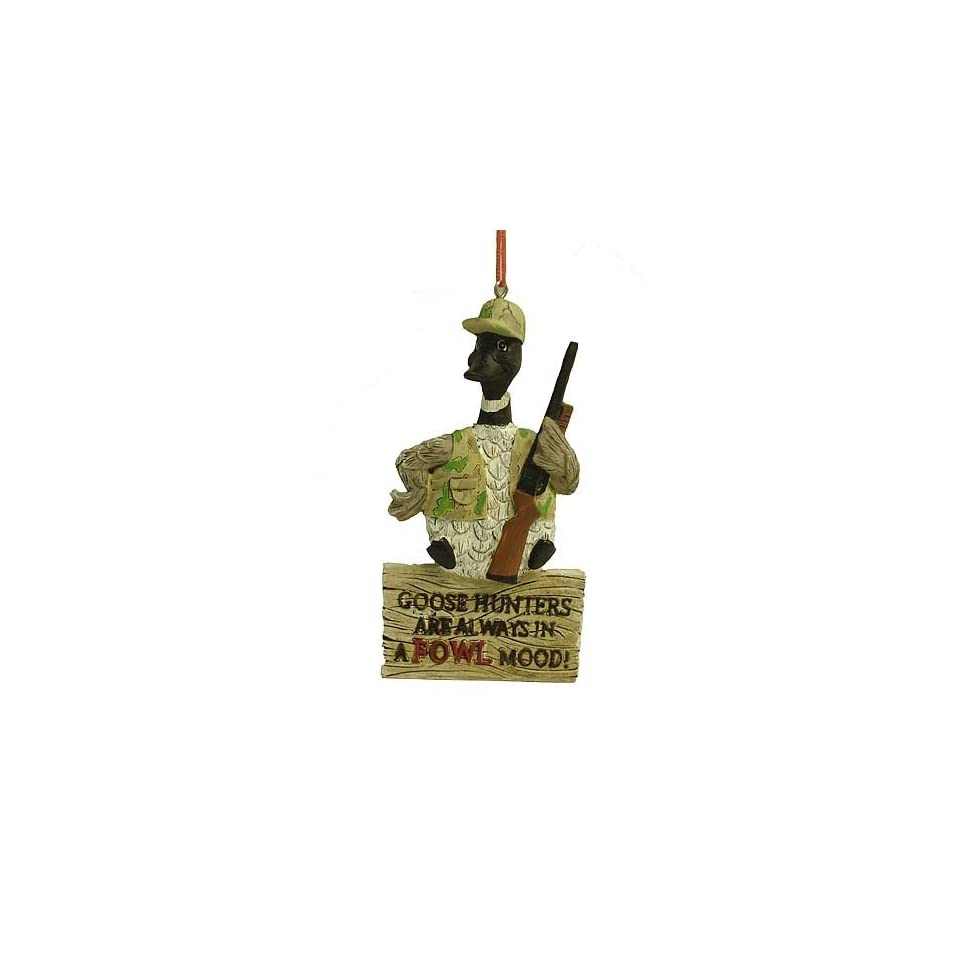 Goose Hunters Are Always In A Fowl Mood Hunting Christmas Ornament