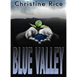 Blue Valley: A World War 2 Fantasy (The Elementals) ~ Christine Rice