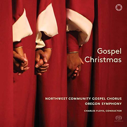 SACD : NORTHWEST COMMUNITY GOSPEL CHORUS - OREGON SYMPHONY - Gospel Christmas (SACD)