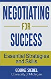 Negotiating for Success: Essential Strategies and Skills