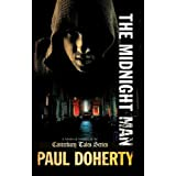 The Midnight Man (Canterbury Tales Mystery)by Paul Doherty