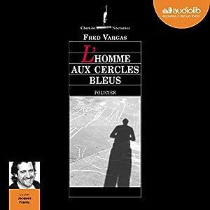 L'homme aux cercles bleus (Commissaire Adamsberg 1) Audiobook
