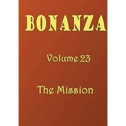 Bonanza [Volume 23]