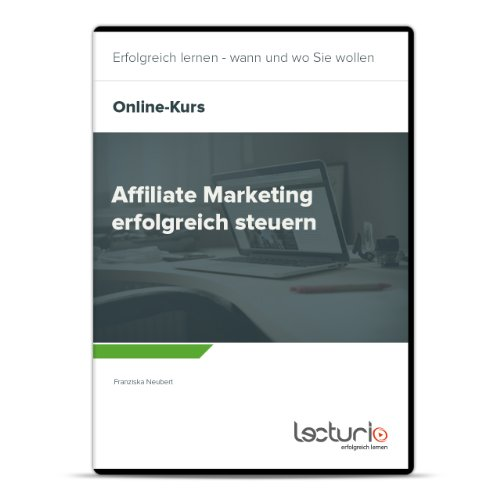 online videokurs affiliate marketing erfolgreich steuern von franziska neubert. Black Bedroom Furniture Sets. Home Design Ideas
