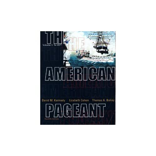 The American Pageant 13th Edition Book