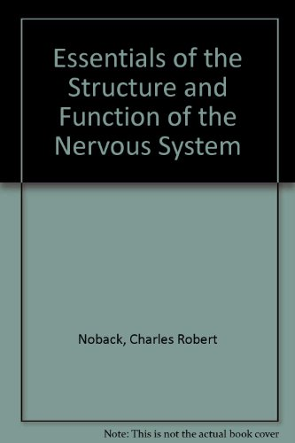 Essentials of the Structure and Function of the Nervous System PDF